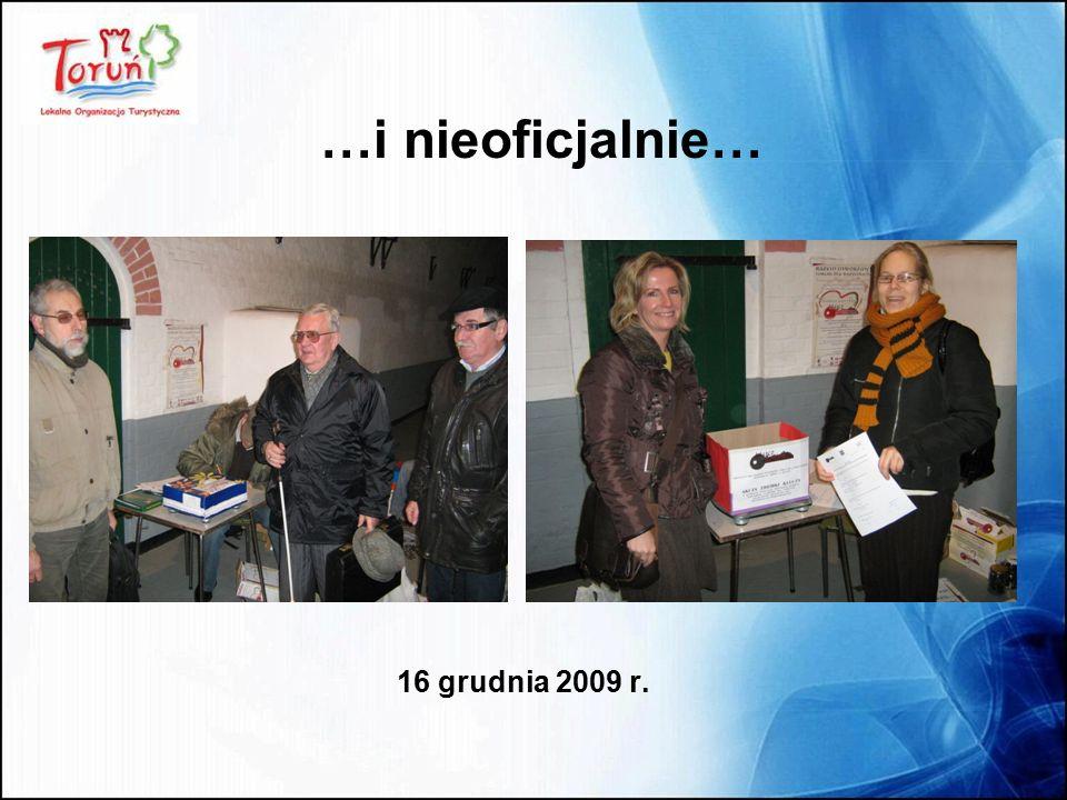 16 grudnia 2009 r. …i nieoficjalnie…