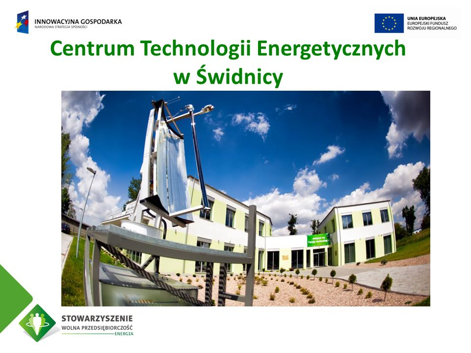Centrum Technologii Energetycznych w Świdnicy