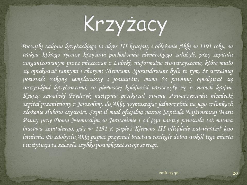 Początki zakonu krzyżackiego to okres III krucjaty i oblężenie Akki w 1191 roku, w trakcie którego rycerze krzyżowi pochodzenia niemieckiego założyli,