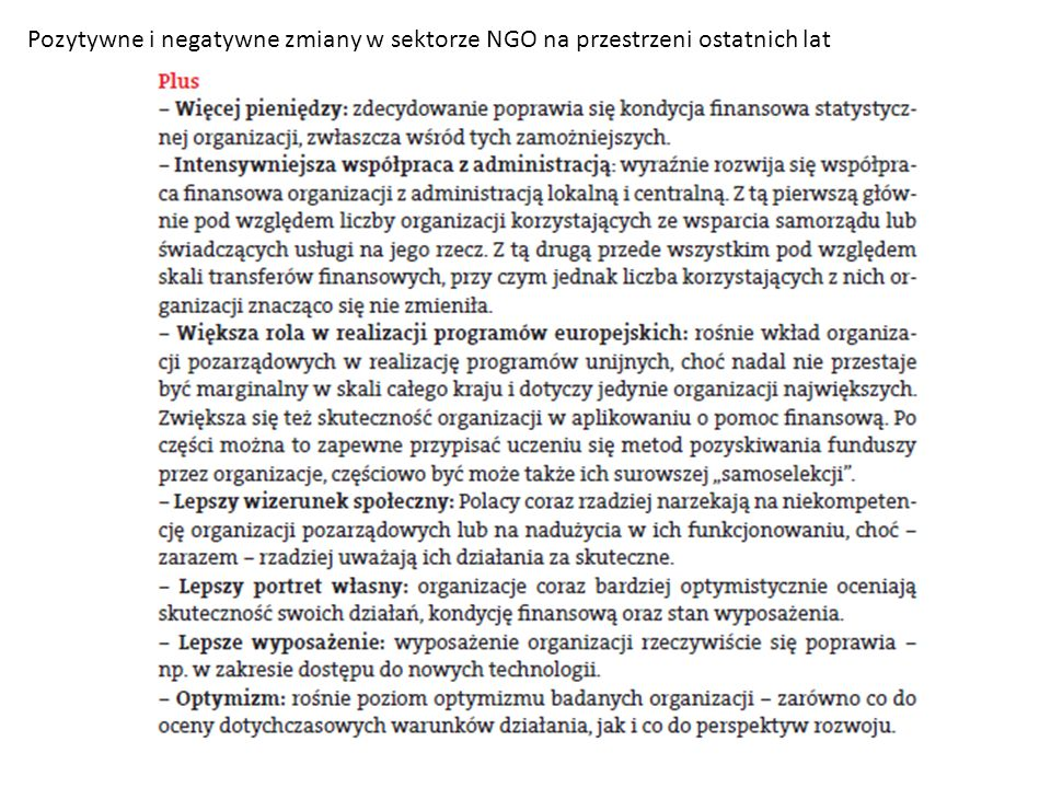 Pozytywne i negatywne zmiany w sektorze NGO na przestrzeni ostatnich lat