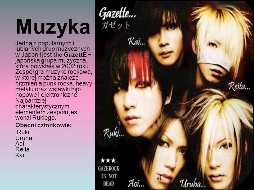 Muzyka Jedną z popularnych i lubianych grup muzycznych w Japonii jest the GazettE − japońska grupa muzyczna, która powstała w 2002 roku.