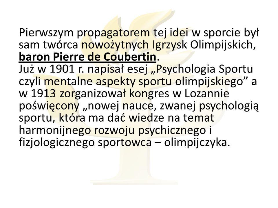 Pierwszym propagatorem tej idei w sporcie był sam twórca nowożytnych Igrzysk Olimpijskich, baron Pierre de Coubertin.