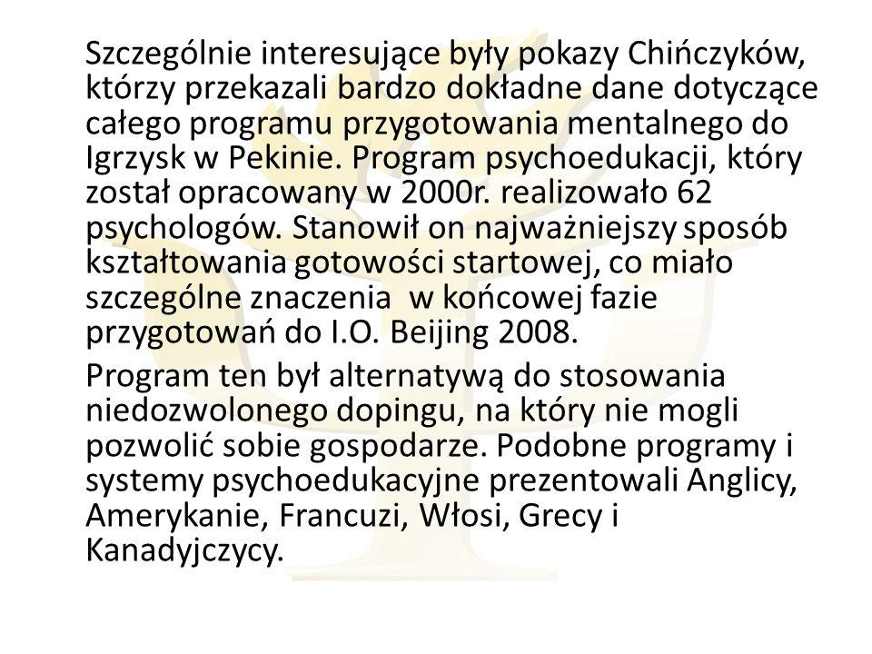 źródło: The 12th World Congress of Sport Psychology.