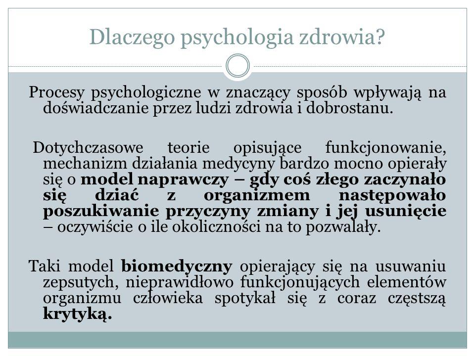 Dlaczego psychologia zdrowia.