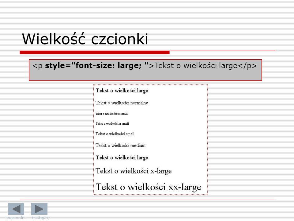 Wielkość czcionki Tekst o wielkości large poprzedni następny