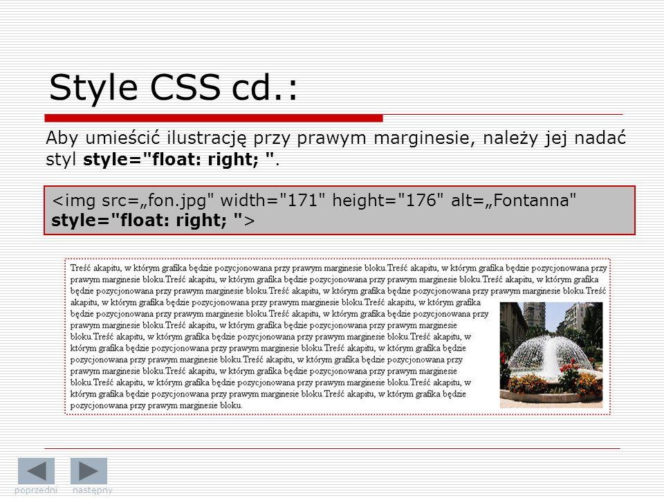 Aby umieścić ilustrację przy prawym marginesie, należy jej nadać styl style= float: right; .
