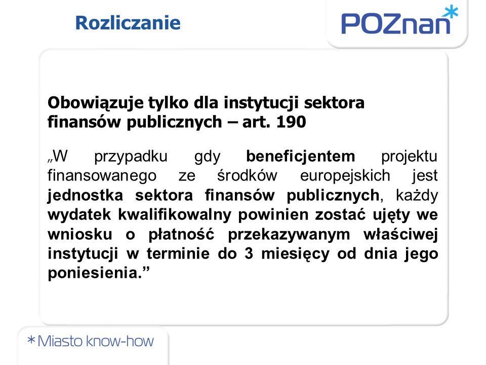 Obowiązuje tylko dla instytucji sektora finansów publicznych – art.