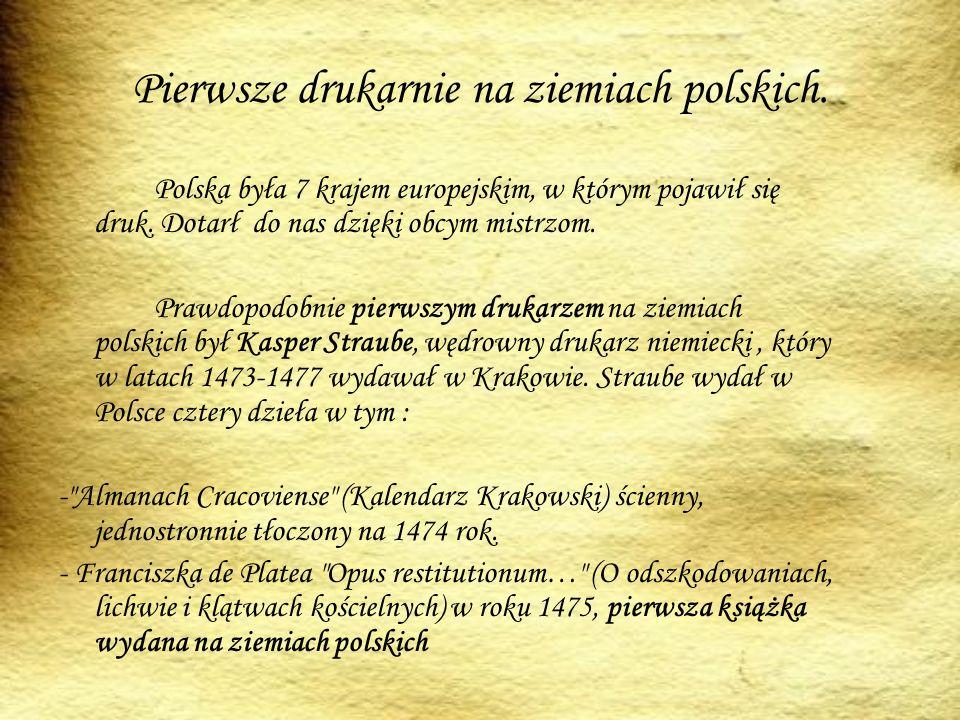 Pierwsze drukarnie na ziemiach polskich.