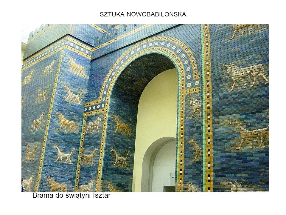 SZTUKA NOWOBABILOŃSKA Brama do świątyni Isztar