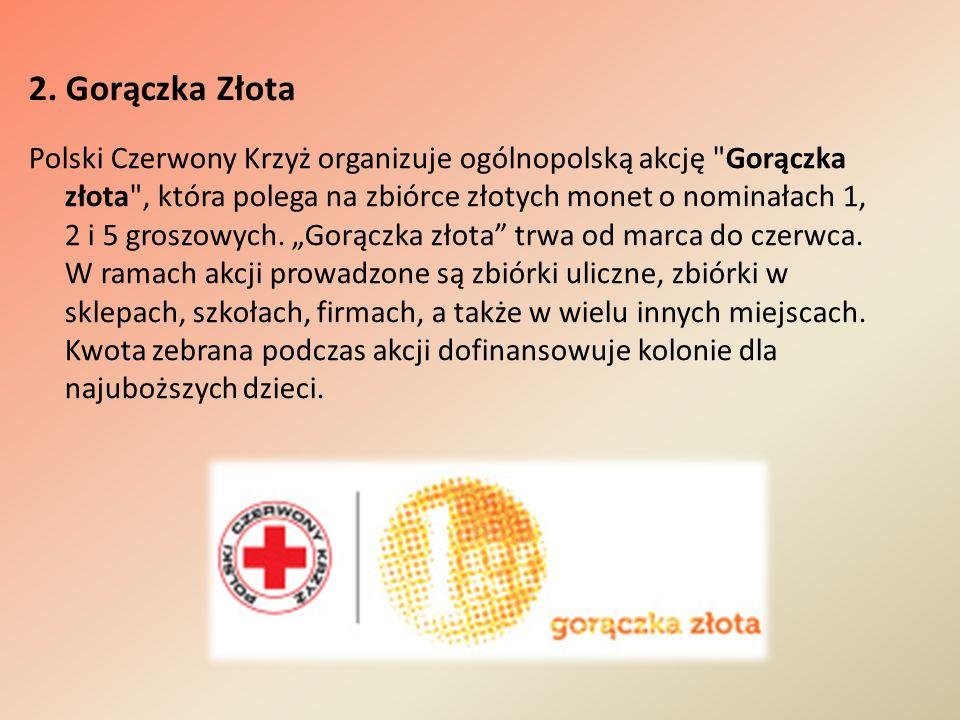 2. Gorączka Złota Polski Czerwony Krzyż organizuje ogólnopolską akcję