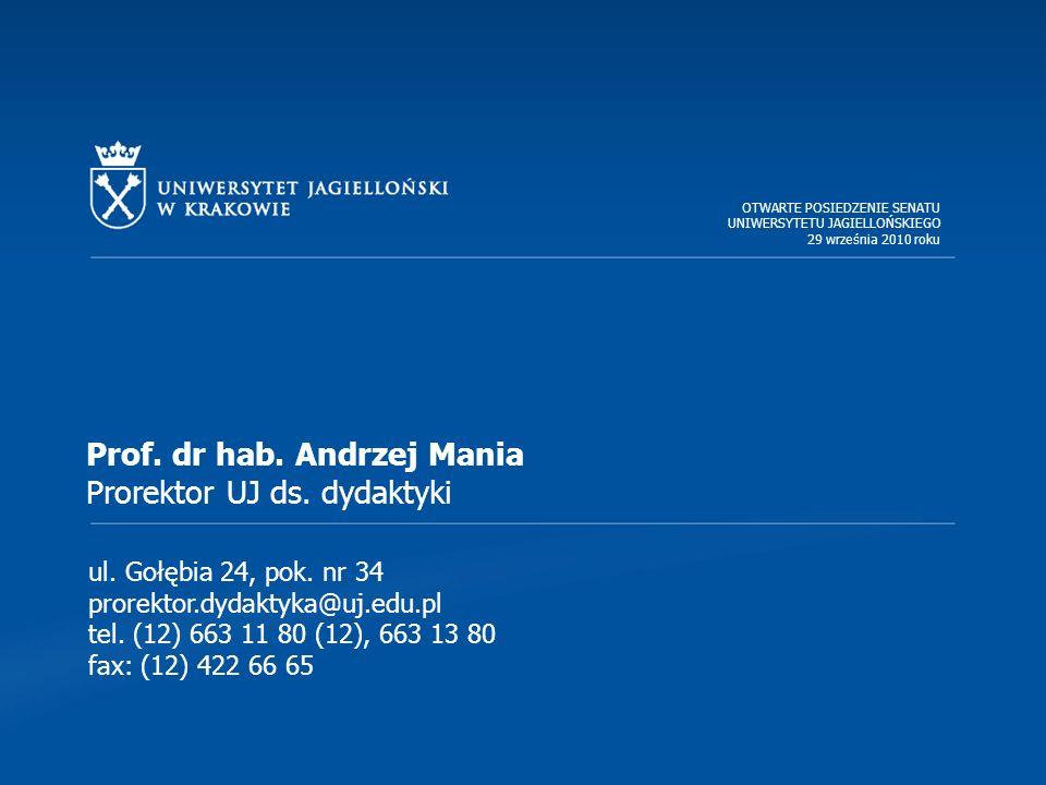 ul. Gołębia 24, pok. nr 34 prorektor.dydaktyka@uj.edu.pl tel.