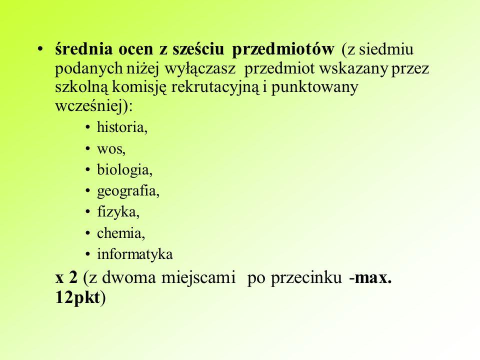 Ile punktów za świadectwo? Oblicz! suma ocen z j.polskiego, matematyki i j.obcego x 2 (max 36pkt) ocena z przedmiotu wskazanego przez szkolną komisję