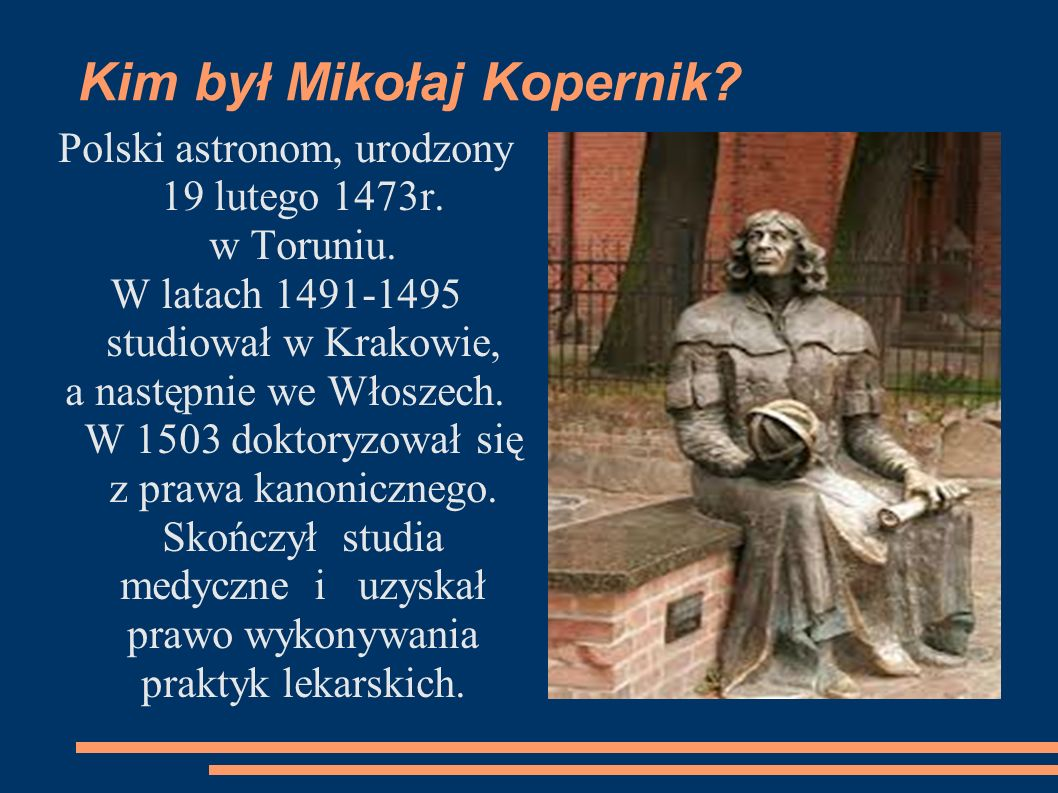 Kim był Mikołaj Kopernik.