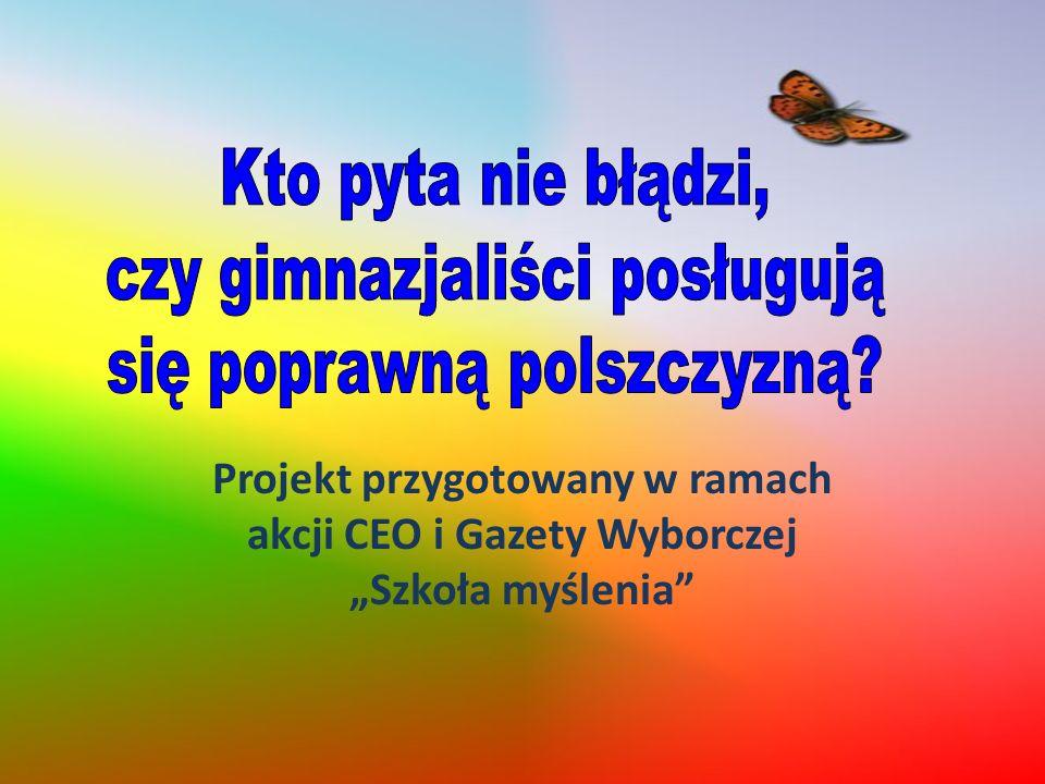 A niechaj narodowie wżdy postronni znają, iż Polacy nie gęsi, iż swój język mają.