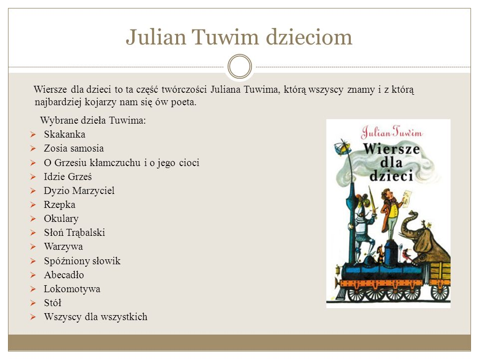 Śpiewamy Tuwima Twórczość satyryczna Juliana Tuwima zainspirowała kompozytorów różnorakiej muzyki, do ubrania jej w melodie i dźwięki. Jego wiersze do