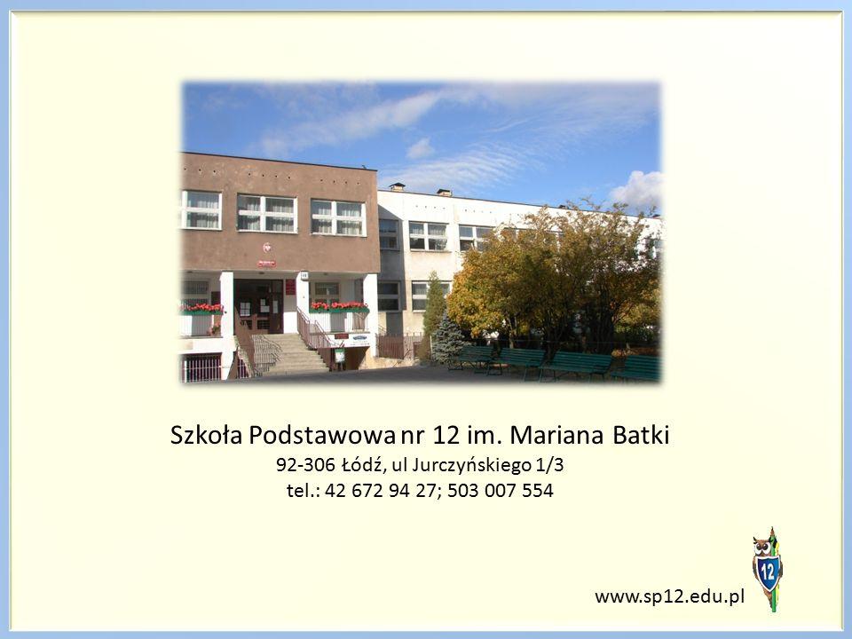 www.sp12.edu.pl Szkoła Podstawowa nr 12 im.