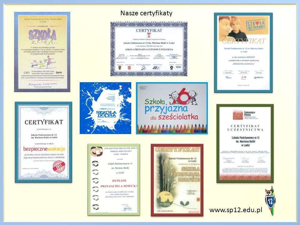 www.sp12.edu.pl Nasze certyfikaty