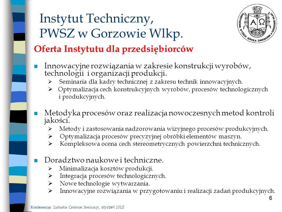 6 Instytut Techniczny, PWSZ w Gorzowie Wlkp.