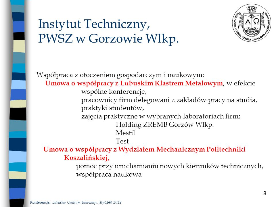 8 Instytut Techniczny, PWSZ w Gorzowie Wlkp.