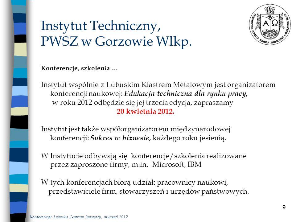 9 Instytut Techniczny, PWSZ w Gorzowie Wlkp.