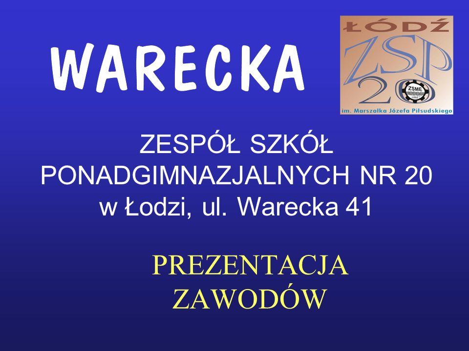 PREZENTACJA ZAWODÓW ZESPÓŁ SZKÓŁ PONADGIMNAZJALNYCH NR 20 w Łodzi, ul. Warecka 41
