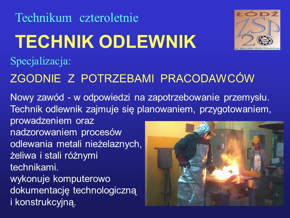 DODATKOWE UPRAWNIENIA I CERTYFIKATY - UPRAWNIENIA SPAWACZA dla wybranych metod, - ŚWIADECTWO KWALIFIKACYJNE w zakresie eksploatacji urządzeń elektrycznych do 1 kV (SEP), - Programowanie obrabiarek CNC - Programowanie sterowników PLC - Kurs OBSŁUGI WÓZKÓW WIDŁOWYCH, - Kurs OBSŁUGI KAS FISKALNYCH (w ŁCDNiKP), - Szkolne certyfikaty UMIEJĘTNOŚCI ZAWODOWYCH, - Kursy dla wolontariuszy.