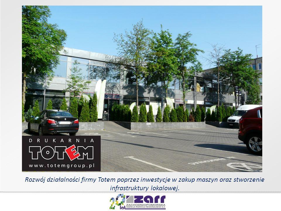 Rozwój działalności firmy Totem poprzez inwestycje w zakup maszyn oraz stworzenie infrastruktury lokalowej.