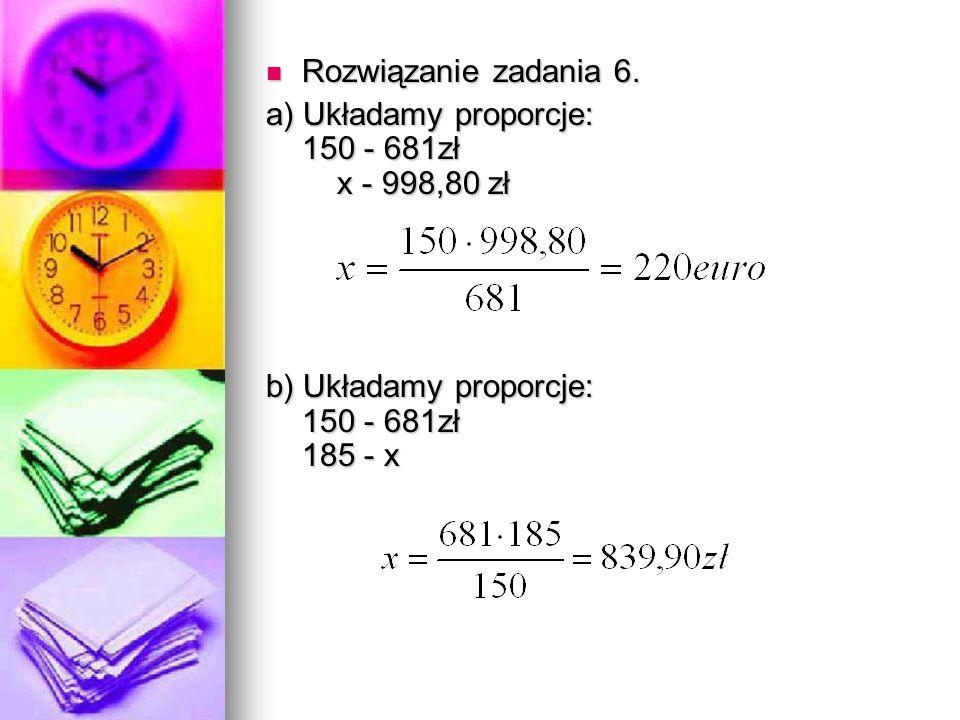 Rozwiązanie zadania 6. Rozwiązanie zadania 6.