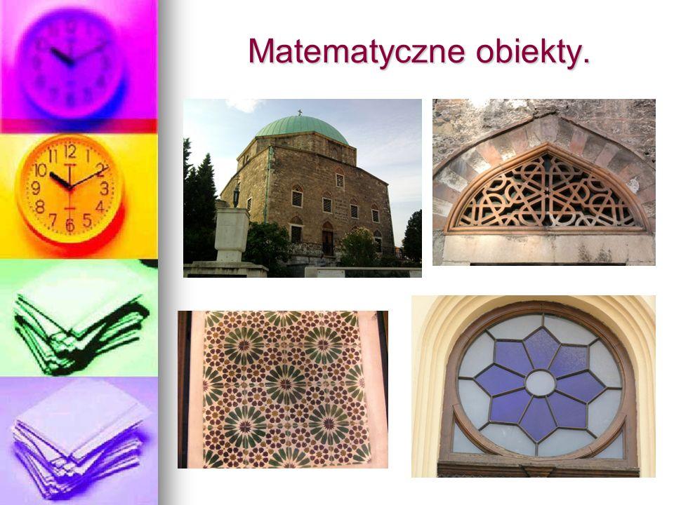 Matematyczne obiekty.