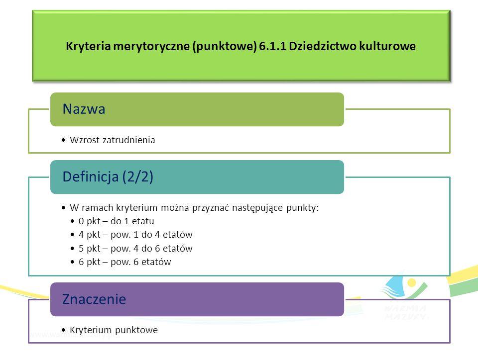 Wzrost zatrudnienia Nazwa W ramach kryterium można przyznać następujące punkty: 0 pkt – do 1 etatu 4 pkt – pow. 1 do 4 etatów 5 pkt – pow. 4 do 6 etat