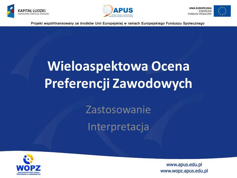 Wieloaspektowa Ocena Preferencji Zawodowych Zastosowanie Interpretacja