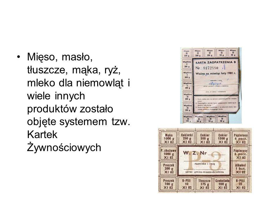 Mięso, masło, tłuszcze, mąka, ryż, mleko dla niemowląt i wiele innych produktów zostało objęte systemem tzw. Kartek Żywnościowych