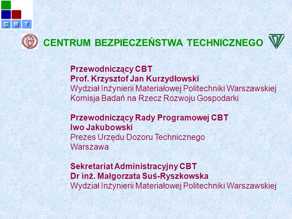 Przewodniczący CBT Prof.