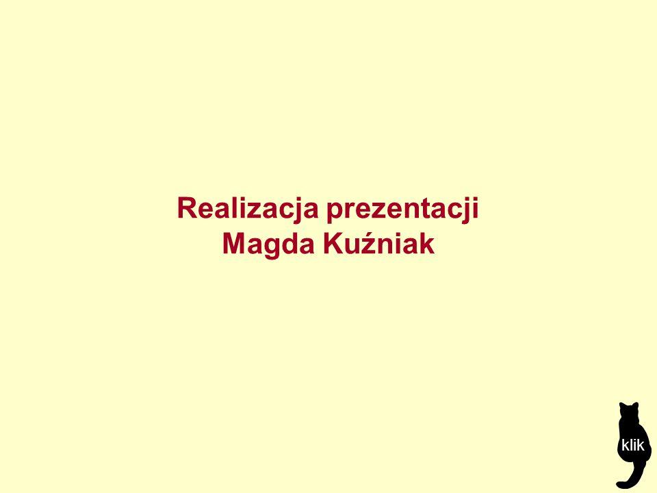 Realizacja prezentacji Magda Kuźniak klik