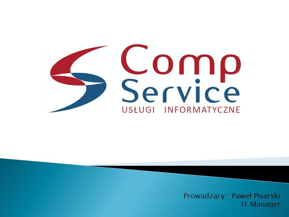 Prowadzący: Paweł Pisarski IT Manager