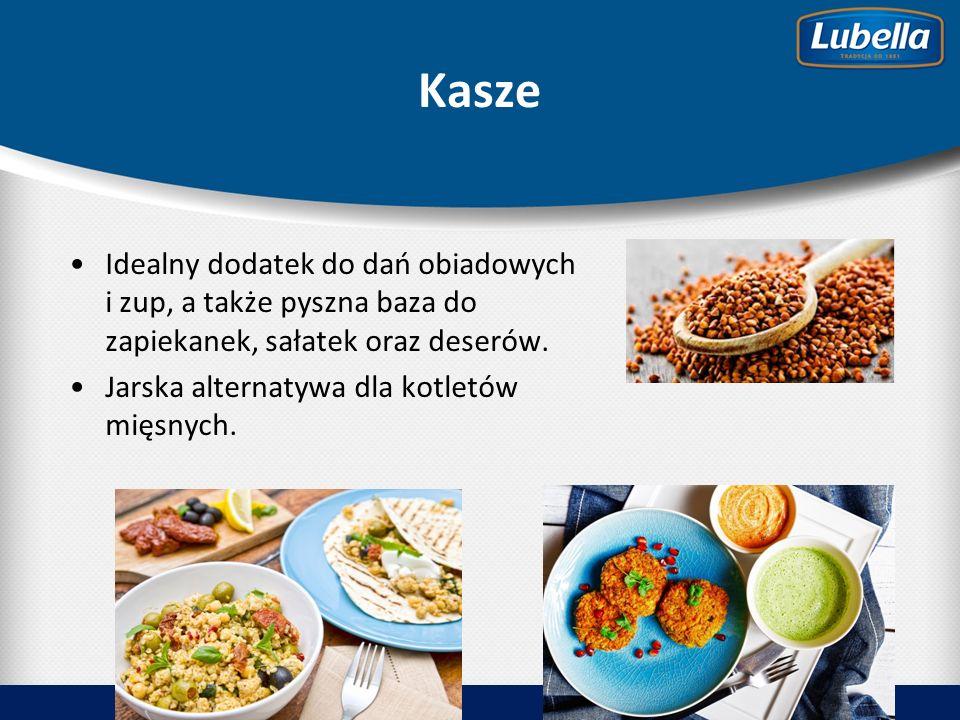Kasze Idealny dodatek do dań obiadowych i zup, a także pyszna baza do zapiekanek, sałatek oraz deserów.