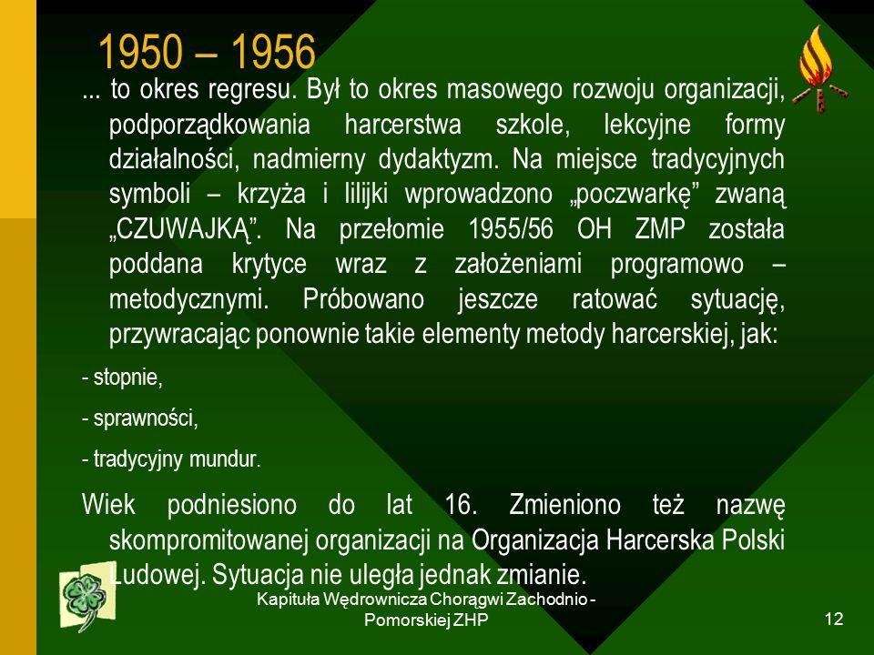 Kapituła Wędrownicza Chorągwi Zachodnio - Pomorskiej ZHP 12...