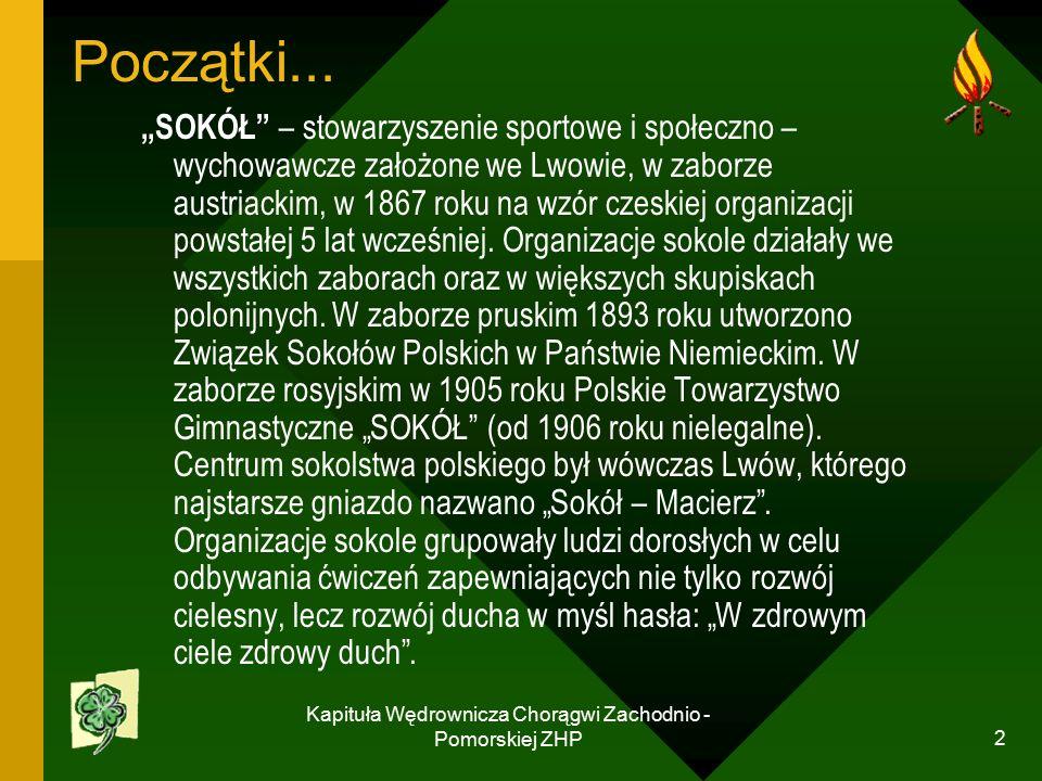 Kapituła Wędrownicza Chorągwi Zachodnio - Pomorskiej ZHP 2 Początki...
