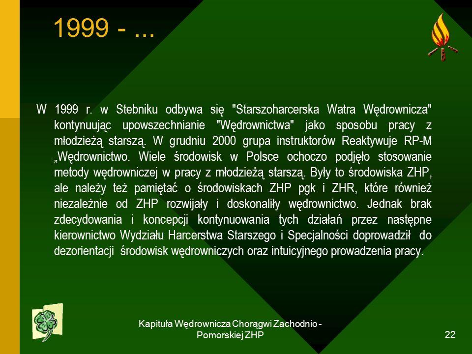 Kapituła Wędrownicza Chorągwi Zachodnio - Pomorskiej ZHP 22 1999 -...