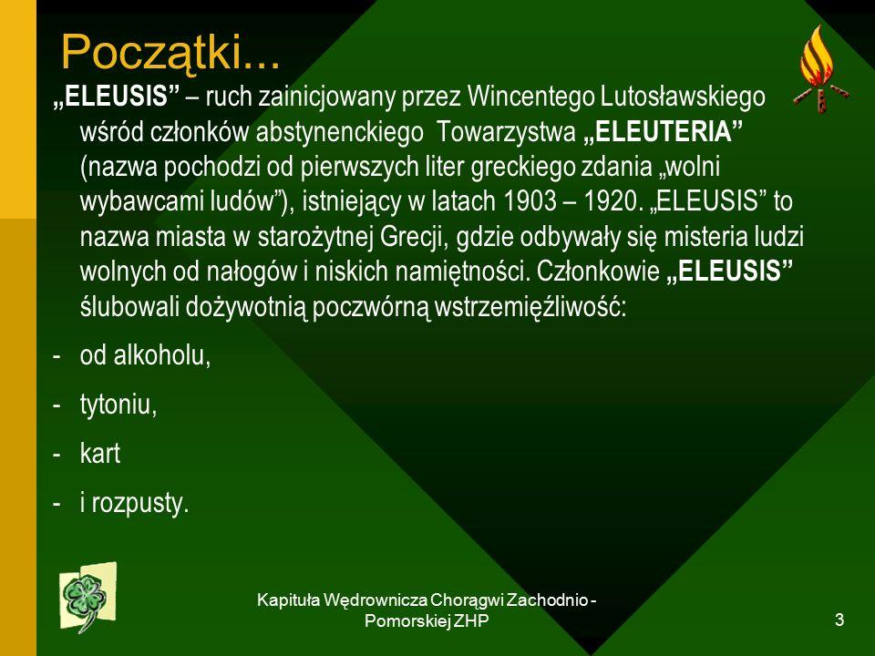 Kapituła Wędrownicza Chorągwi Zachodnio - Pomorskiej ZHP 3 Początki...