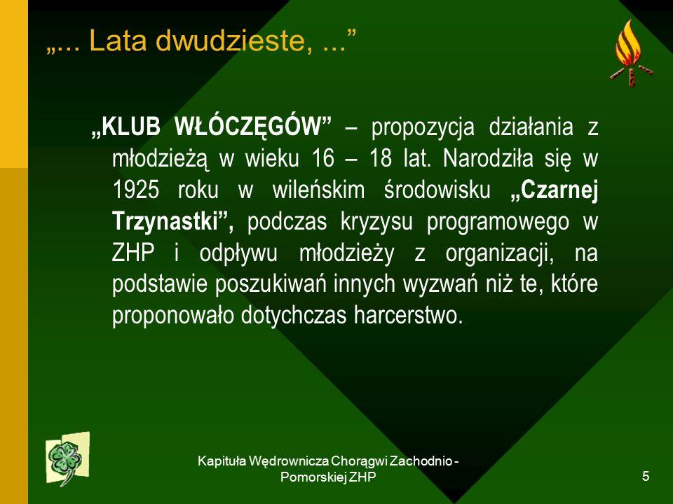 """Kapituła Wędrownicza Chorągwi Zachodnio - Pomorskiej ZHP 5 """"..."""
