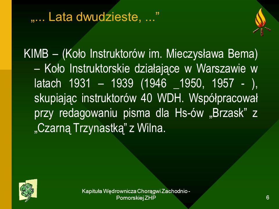 """Kapituła Wędrownicza Chorągwi Zachodnio - Pomorskiej ZHP 6 """"..."""