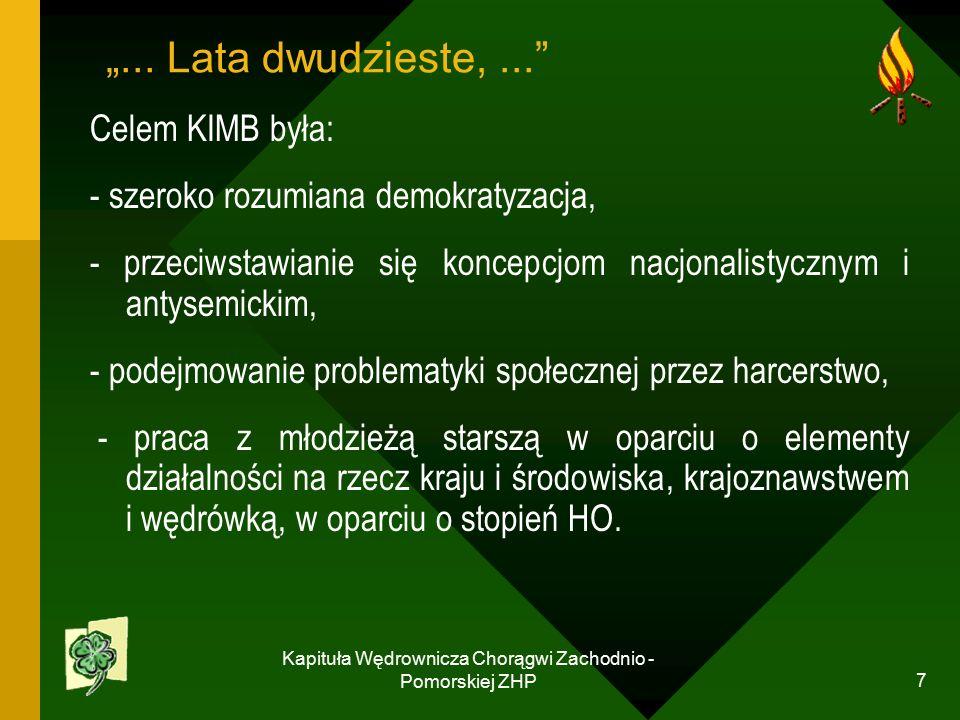 """Kapituła Wędrownicza Chorągwi Zachodnio - Pomorskiej ZHP 7 """"..."""