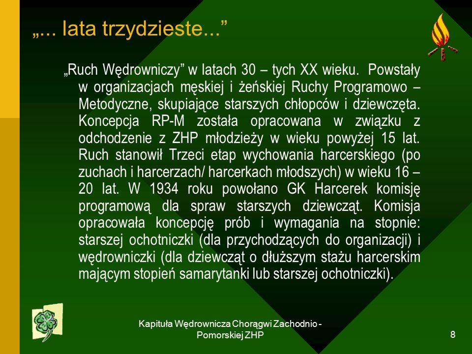 """Kapituła Wędrownicza Chorągwi Zachodnio - Pomorskiej ZHP 8 """"..."""