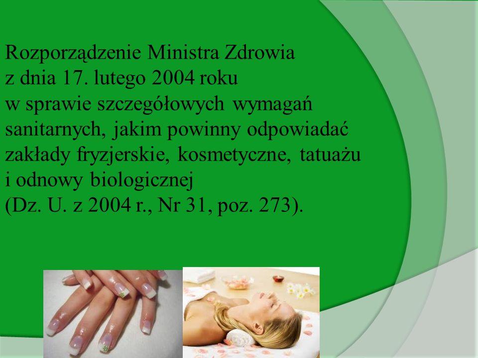 Rozporządzenie Ministra Zdrowia z dnia 17. lutego 2004 roku w sprawie szczegółowych wymagań sanitarnych, jakim powinny odpowiadać zakłady fryzjerskie,