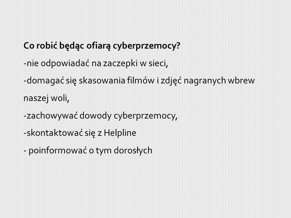 Co robić będąc ofiarą cyberprzemocy.