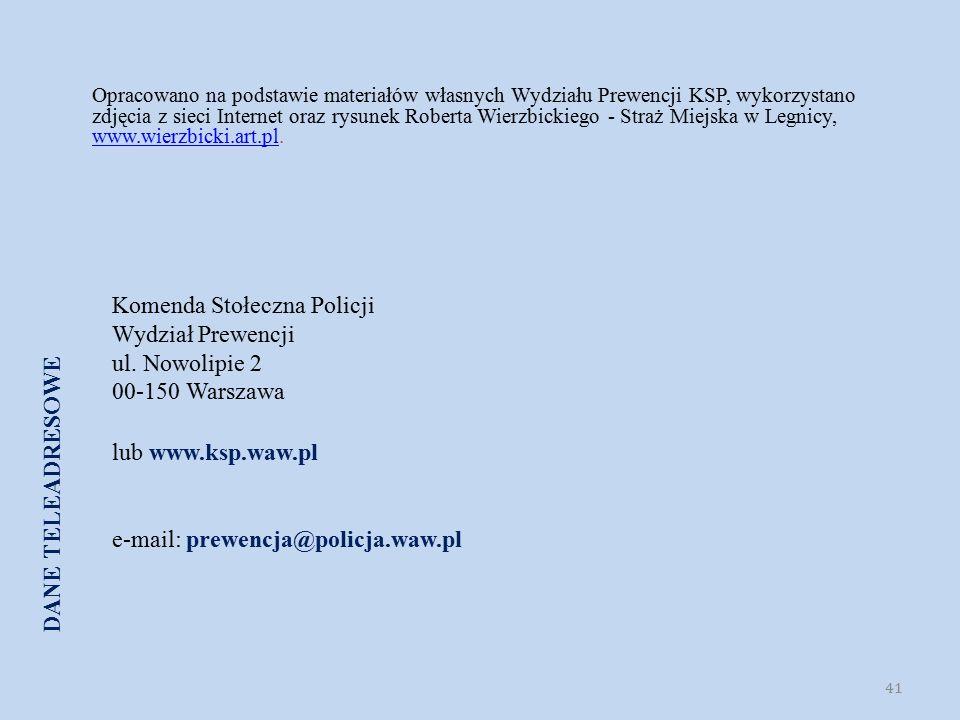 Komenda Stołeczna Policji Wydział Prewencji ul.