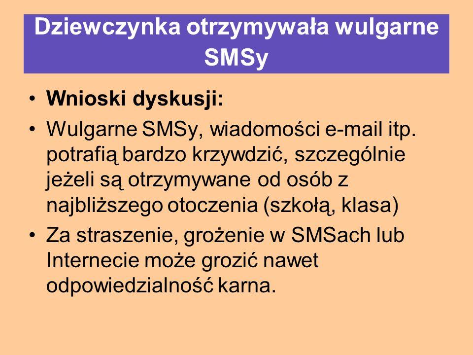 Wnioski dyskusji: Wulgarne SMSy, wiadomości e-mail itp.