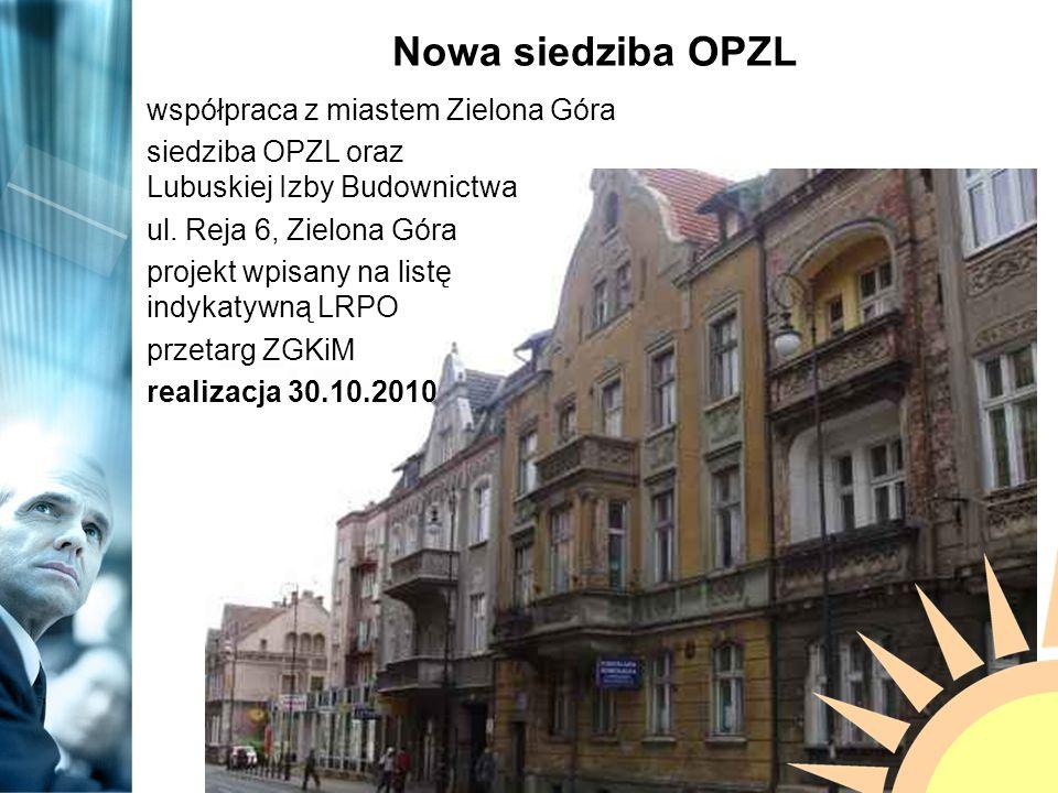 Nowa siedziba OPZL współpraca z miastem Zielona Góra siedziba OPZL oraz Lubuskiej Izby Budownictwa ul.