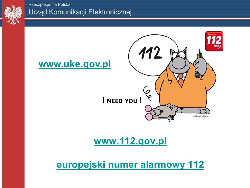 www.112.gov.pl www.112.gov.pl europejski numer alarmowy 112 europejski numer alarmowy 112 www.uke.gov.pl